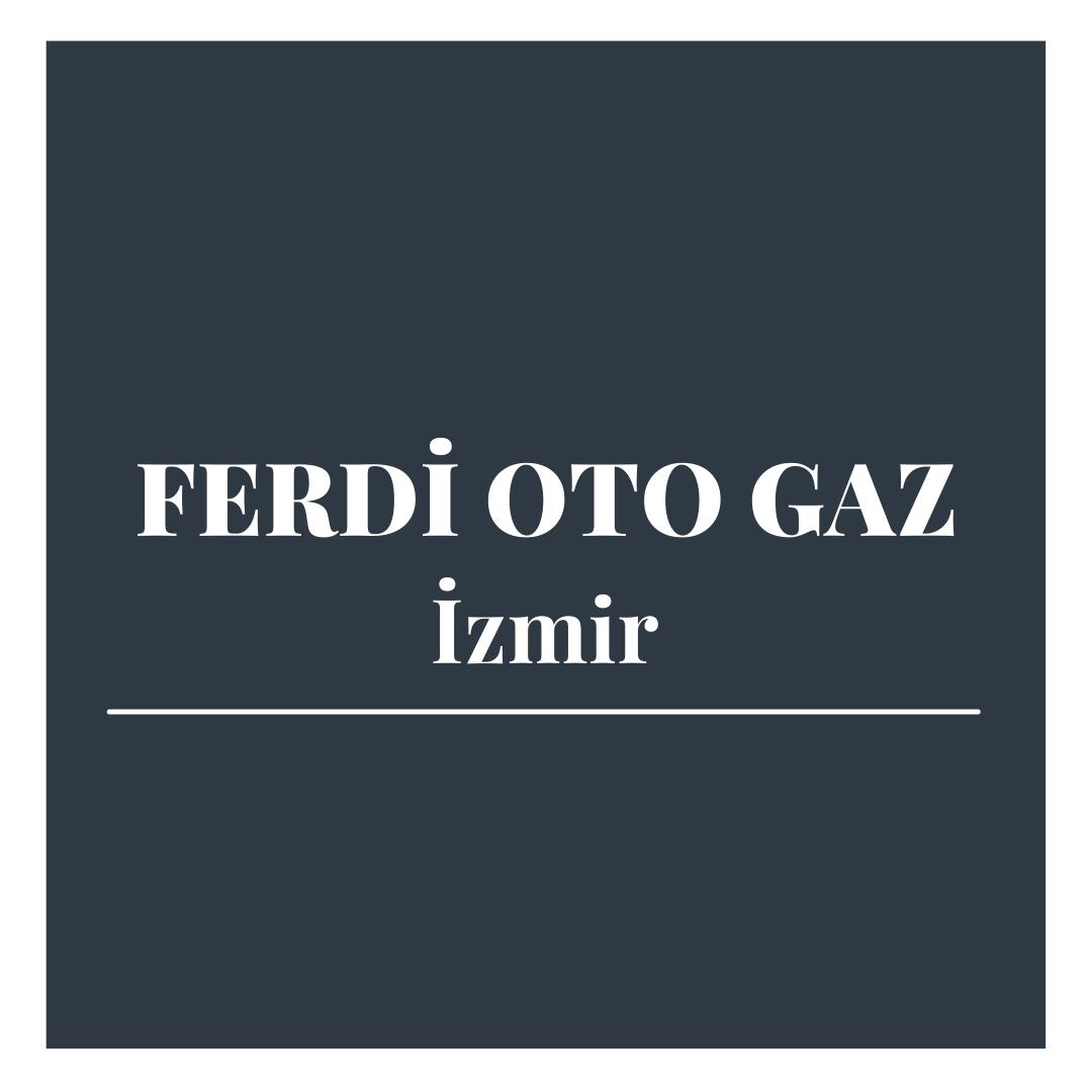 Ferdi Oto Gaz - İzmir