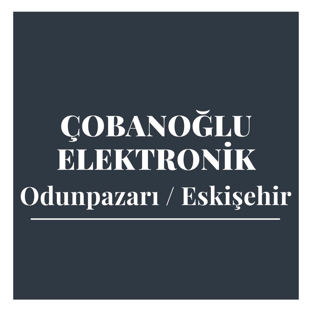 Çobanoğlu Elektronik - Eskişehir