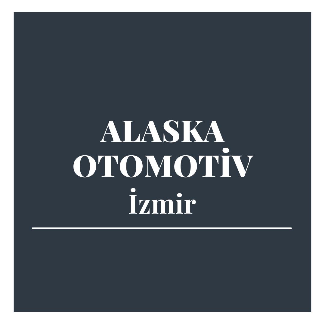 Alaska Otomotiv - İzmir